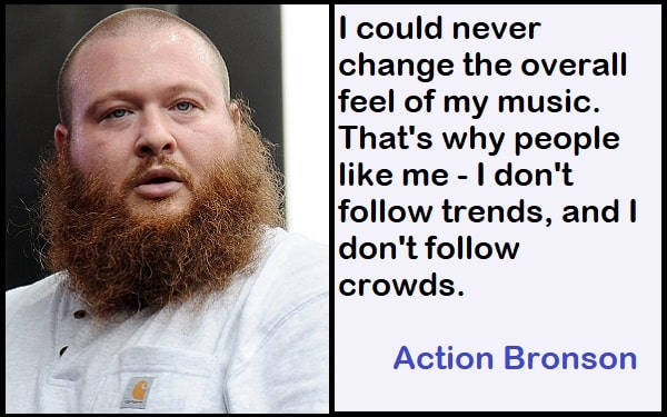 Inspirational Action Bronson Quotes