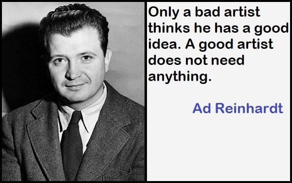 Inspirational Ad Reinhardt Quotes