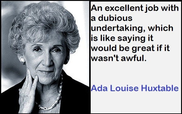 Inspirational Ada Louise Huxtable Quotes