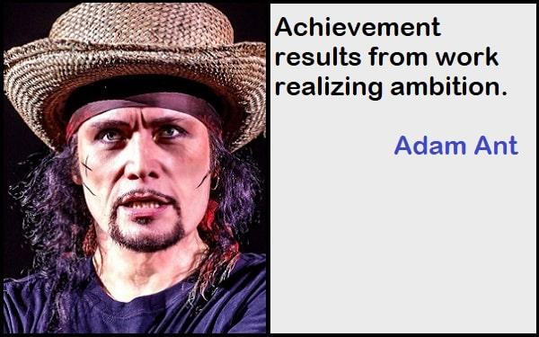 Inspirational Adam Ant Quotes