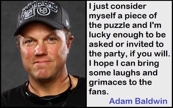 Inspirational Adam Baldwin Quotes