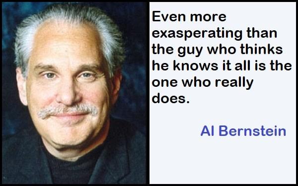 Inspirational Al Bernstein Quotes