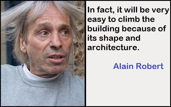 Inspirational Alain Robert Quotes