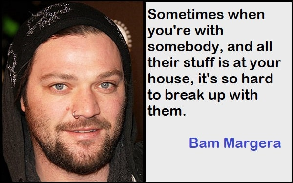 Inspirational Bam Margera Quotes