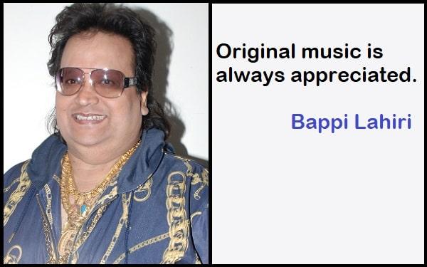 Inspirational Bappi Lahiri Quotes