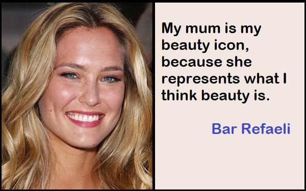 Inspirational Bar Refaeli Quotes