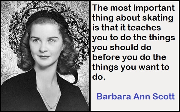 Inspirational Barbara Ann Scott Quotes