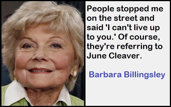 Inspirational Barbara Billingsley Quotes